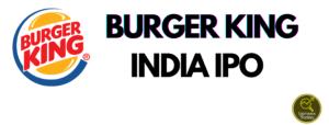 Burger King India IPO
