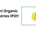 Laxmi Organic Industries Ltd. IPO : Complete Details